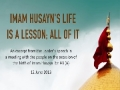 Imam Husayn\\'s Life is a Lesson; All of it | Imam Sayyid Ali Khamenei | Farsi sub English
