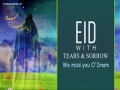 Eid with Tears & Sorrow | We miss you O\\' Imam | Farsi sub English