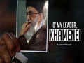 O\\\\\\\\' My Leader, Khamenei | Arabic sub English