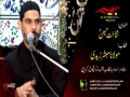 [04] Topic: Shanakht-e-Hussain as | Molana Mubashir Zaidi - Muharram 1438/2016 - Urdu