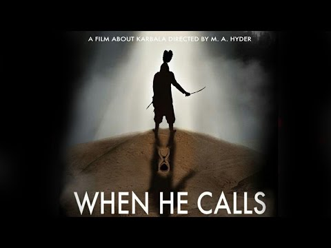 [MUST WATCH] When He Calls | Full length feature film about the Arbaeen walk | English