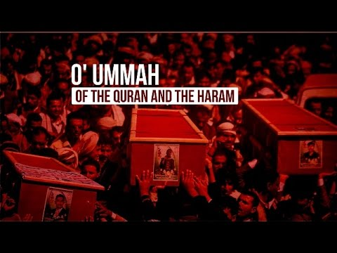 O\\\\\\\\' Ummah of the Quran and the Haram | Arabic sub English