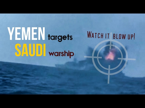 YEMEN targets SAUDI warship | Watch it blow up | Arabic sub English