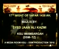 Majlis 17th Night of Safar 1438 Hijari 2016 By Allama Syed Jan Ali Shah Kazmi - Urdu