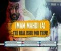 Imam Mahdi (A): The Real Issue for Them! | Farsi sub English