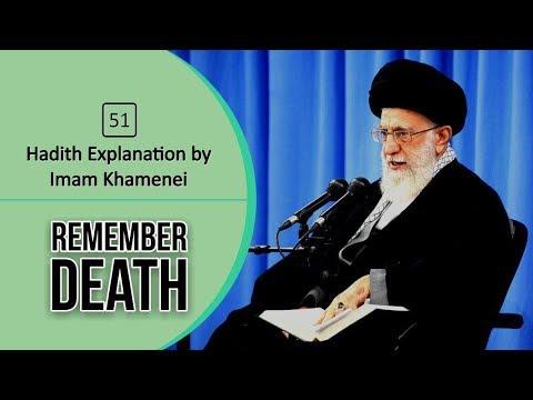 [59] Hadith Explanation by Imam Khamenei | Remember Death | Farsi sub English