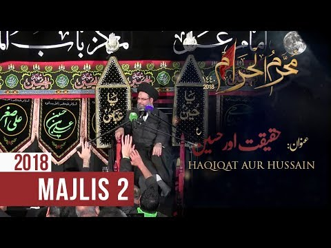 2nd Majlis Muharram 1440/12.09.2018 Topic:Haqiqat aur Hussain (as) By Ayatullah AlSayed Aqeel Algharavi - Urdu