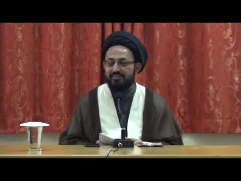 [Lecture] Topic: Haqeeqi or Jhoti Needs Ka Faraq | H.I Sadiq Raza Taqvi | 15 March 2019 - Urdu