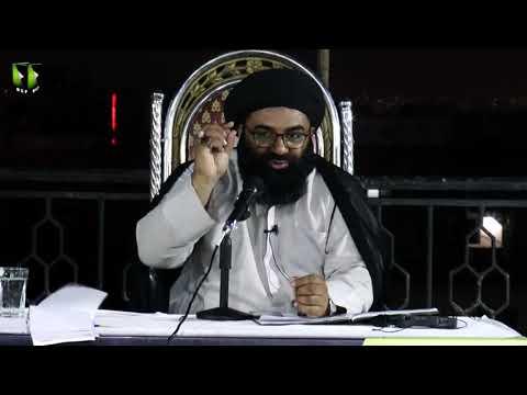 [2] Ma\'arif Quran : Surah Muhammad saww   H.I Kazim Abbas Naqvi   Mah-e-Ramzaan 1440 - Urdu