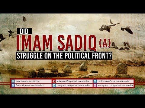 Did Imam Sadiq (A) Struggle on the Political Front? | Ayatollah Khamenei | Farsi Sub English