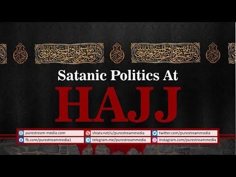 Satanic Politics At Hajj   Exposing Saudi Agenda   Farsi Sub English
