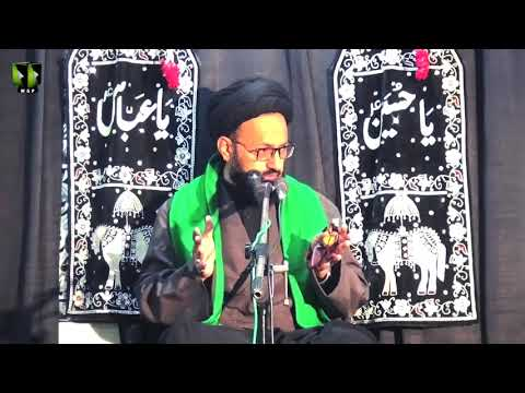 [08] Topic: Falsfa Wa Taqaza-e-Azadari   H.I Syed Sadiq Raza Taqvi   Muharram 1441/2019 - Urdu