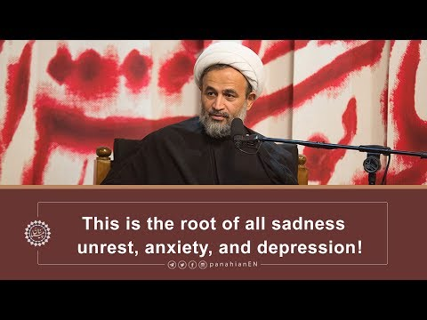 [Clip] This is the root of all sadness, unrest, anxiety, and depression | Agha Alireza Panahian 2019 Farsi sub English