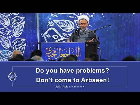 [Clip] Do you have problems, Don't come to Arbaeen | Agha Alireza Panahian 2019 Farsi Sub English
