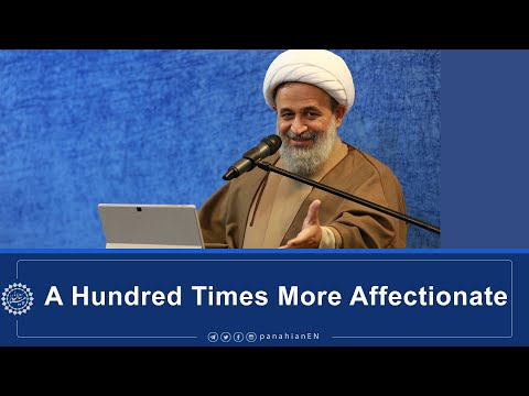 [Clip] A Hundred Times More Affectionate   Agha Ali Reza Panahian Dec.14,2019 Farsi Sub English