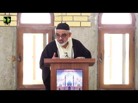 [Friday Sermon   خطبہ جمعہ] H.I Syed Ali Murtaza Zaidi   27 December 2019 - Urdu