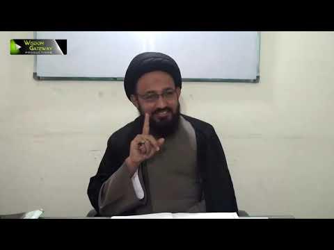 [Lecture 3] Elm -e- Irfan   علم عرفان   H.I Sadiq Raza Taqvi - Urdu