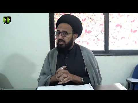 [Lecture 12] Elm -e- Irfan | علم عرفان | H.I Sadiq Raza Taqvi - Urdu