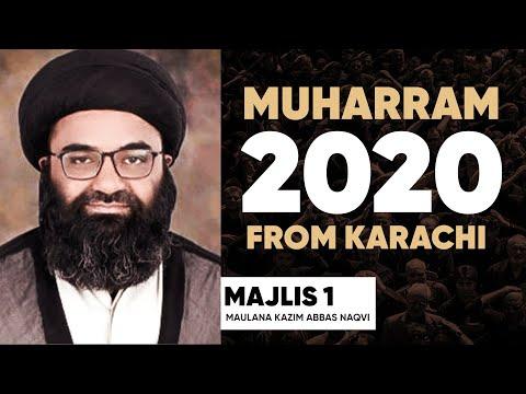 Majlis 01 | Molana Kazim Abbas Naqvi | Muharram 1442/2020 | Mehfil e Murtaza - Urdu