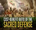 Cost-Benefit Ratio Of The Sacred Defense | Leader of the Islamic Revolution | Farsi Sub English
