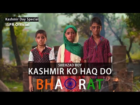 Kashmir ko Haqq do Bharat | Shehzad Roy (ISPR Official Video) | Urdu subs Arabic