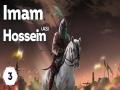 3-Imam Hossein (AS): The Prophets Nations Awakener   English