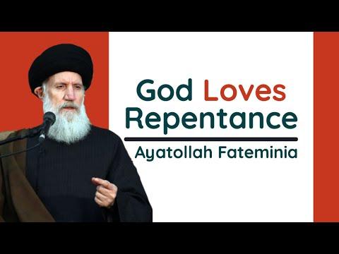 God Loves Repentance | Ayatollah Fateminia | Farsi sub English