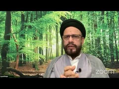 🔴Live Online ZOOM Dars 3   Public Live Questions With Zaki Baqri  Quran: Constitution of Mehdi A.S   Urdu