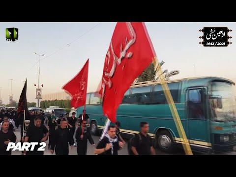 Arbaeen Mishi 1443/ 2021  اربعین مشی | Najaf to Karbala Walk | Part 2 | Urdu