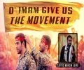 O\' Imam, Give Us Movement | Sayyid Mohsin Jafri | English
