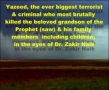 The event of Karbala And Yazeed - Dr. Zakir Naik opinion - Opposing all Shias n Sunnis - English