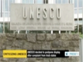 [17 Jan 2014] US chides UNESCO for postponing exhibition about israel - English
