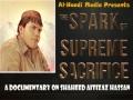 The Spark of Supreme Sacrifice (A Documentary on Martyr Aitizaz Hassan) - English And Urdu