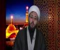 [18] The Journey of Husain (as) | in Dhi Husun | Sheikh Amin Rastani - English