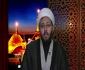 [21] The Journey of Husain (as) | Close to Karbala | Sheikh Amin Rastani - English