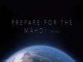 Prepare for the Mahdi (atfs) | A talk by the deputy of Imam Mahdi | English