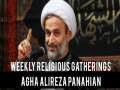Weekly Religious Gatherings | Agha Alireza Panahian | Farsi sub English