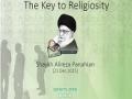 The Key to Religiosity   Shaykh Alireza Panahian   Farsi sub English