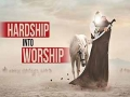 Hardship into Worship | Sayyid Asad Jafri | English