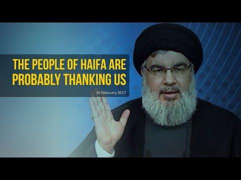 The People Of Haifa Are Probably Thanking Us | Sayyid Hasan Nasrallah | Arabic sub English