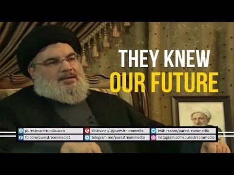 They Knew Our Future | Sayyid Hasan Nasrallah | Arabic sub English
