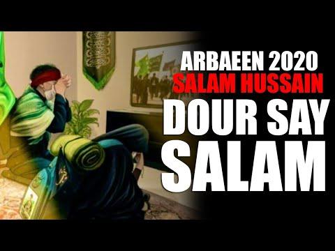 Salam Hussain | Dour Say Salam | Arbaeen Walk 2020 | Ziarat Imam Hussain | Imam Reza Holy Shrine - Urdu
