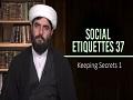 Social Etiquettes 37 | Keeping Secrets 1 | Farsi Sub English