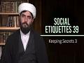 Social Etiquettes 39 | Keeping Secrets 3 | Farsi Sub English