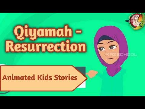 Qiyamah- Resurrection | Kids Islamic Stories | Muslim | Kaz School | English
