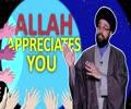 Allah Appreciates You | One Minute Wisdom | English