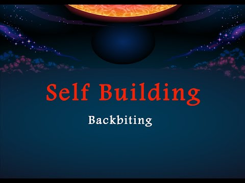 Self Building - Backbiting - Part 5