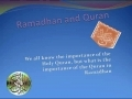 Ramadhan & Quran - A beautifull Presentation - English