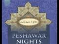 [Audio] Peshawar Nights - Part 14 - English